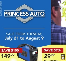 Princess Auto Flyer valid until 08/09/2015. Power Fist 80A Inverter Based DC Stick/Arc Welder