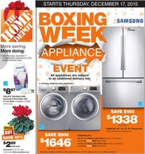 Home Depot Weekly Flyer December 17 – 23, 2015. Boxing Week Appliance Event